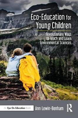 Eco-Education for Young Children - Ann Lewin-Benham