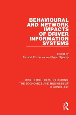 Behavioural and Network Impacts of Driver Information Systems - Richard Emmerink