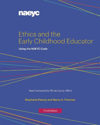 Ethics and the Early Childhood Educator - Stephanie Feeney