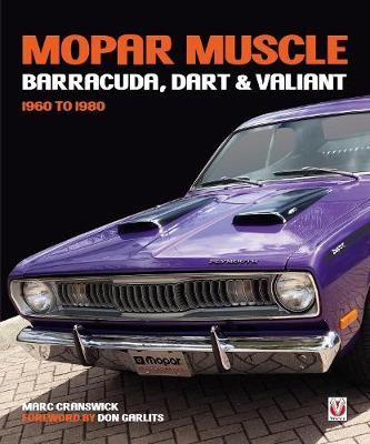 MOPAR Muscle - Barracuda, Dart & Valiant 1960-1980 - Marc Cranswick