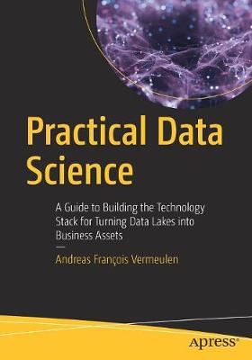 Practical Data Science - Andreas Francois Vermeulen