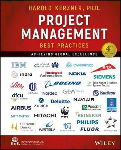 Project Management Best Practices: Achieving Global Excellence - Harold Kerzner