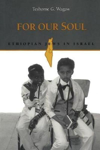 For Our Soul - Teshome G. Wagaw