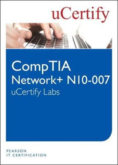 CompTIA Network+ N10-007 uCertify Labs Student Access Card - uCertify