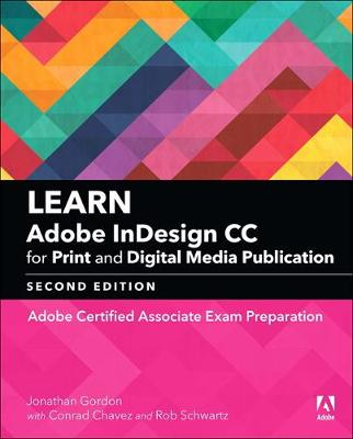 Learn Adobe InDesign CC for Print and Digital Media Publication - Jonathan Gordon