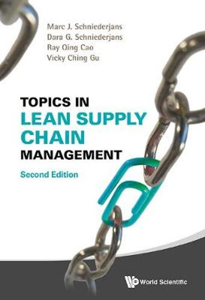 Topics In Lean Supply Chain Management - Ray Qing Cao