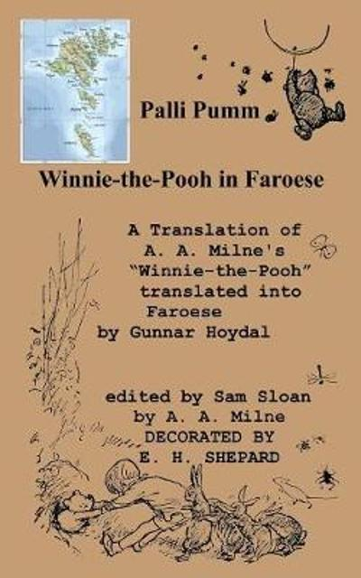 "Palli Pumm Winnie-The-Pooh in Faroese Language a Translation of A. A. Milne's ""Winnie-The-Pooh"" - A A Milne"