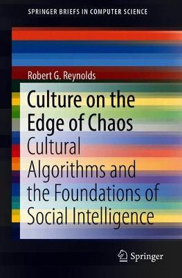 Culture on the Edge of Chaos - Robert G. Reynolds