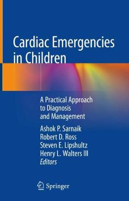 Cardiac Emergencies in Children - Ashok P. Sarnaik