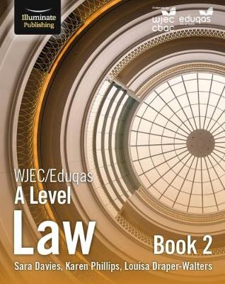 WJEC/Eduqas Law for A Level: Book 2 - Sara Davies