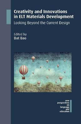 Creativity and Innovations in ELT Materials Development - Dat Bao