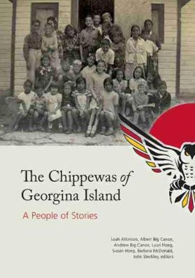 The Chippewas of Georgina Island - John L. Steckley