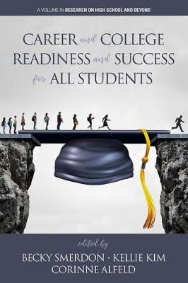 Career and College Readiness and Success for All Students - Becky Smerdon