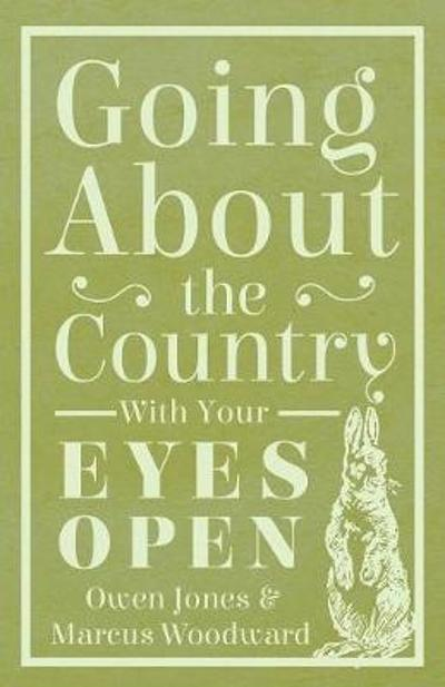 Going About The Country - With Your Eyes Open - Owen Jones