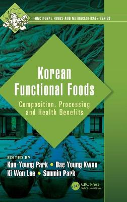Korean Functional Foods - Kun-Young Park