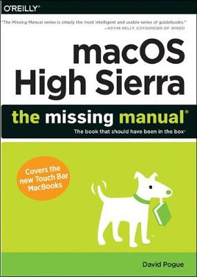 macOS High Sierra: The Missing Manual - David Pogue