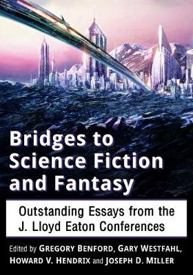 Bridges to Science Fiction and Fantasy - Gary Westfahl,