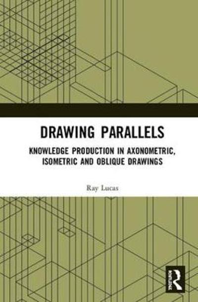 Drawing Parallels - Ray Lucas