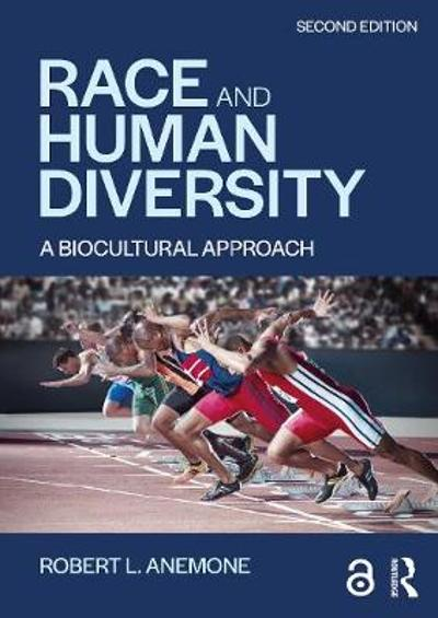 Race and Human Diversity - Robert L. Anemone