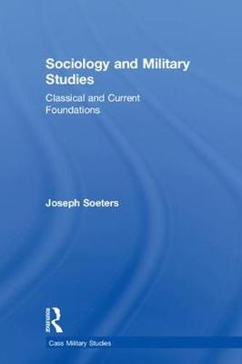 Sociology and Military Studies - Joseph Soeters