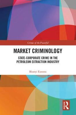 Market Criminology - Ifeanyi Ezeonu