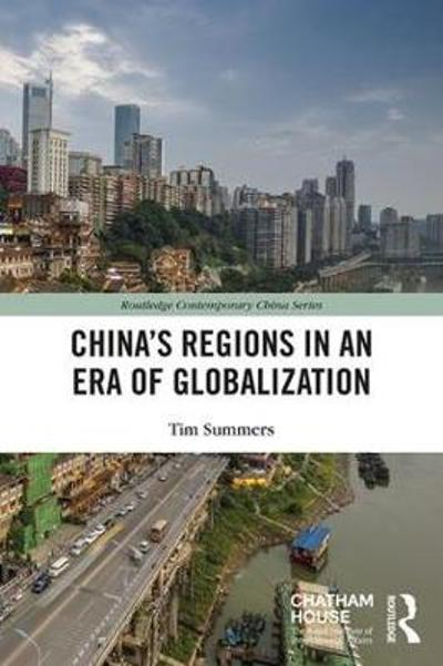 China's Regions in an Era of Globalization - Tim Summers