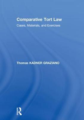 Comparative Tort Law - Thomas Kadner Graziano