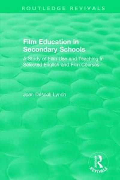 Film Education in Secondary Schools (1983) - Joan iscoll Lynch