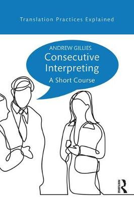 Consecutive Interpreting - Andrew Gillies