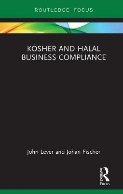 Kosher and Halal Business Compliance - John Lever