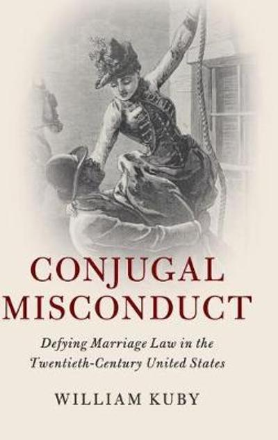 Conjugal Misconduct - William Kuby