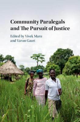 Community Paralegals and the Pursuit of Justice - Vivek Maru