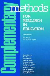 Complementary Methods for Research in Education - Richard M. Jaeger Tom Barone Elliot Eisner Gene V. Glass Maxine Greene Carl F. Kaestle Andrew C. Porter Lee S. Shulman Robert E. Stake Harry F. Wolcott