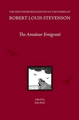 The Amateur Emigrant, by Robert Louis Stevenson - Julia Reid