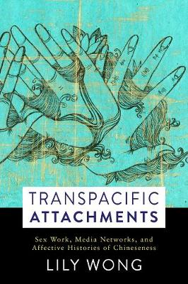 Transpacific Attachments - Lily Wong