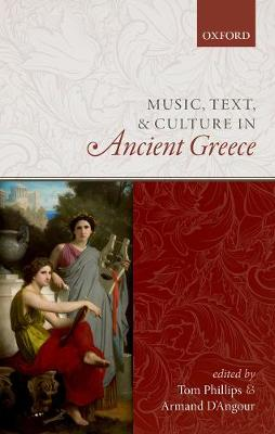 Music, Text, and Culture in Ancient Greece - Tom Phillips