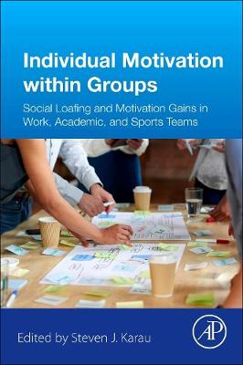 Individual Motivation within Groups - Steven Karau
