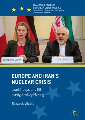 Europe and Iran's Nuclear Crisis - Riccardo Alcaro