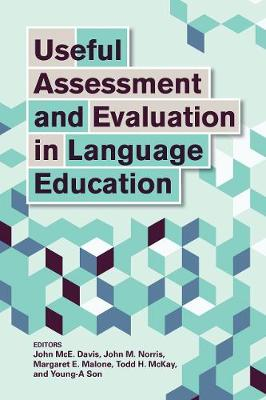 Useful Assessment and Evaluation in Language Education - Evaluation Specialist John McE Davis