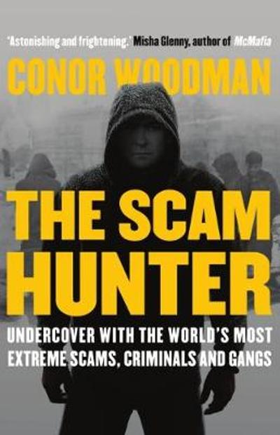 The Scam Hunter - Conor Woodman