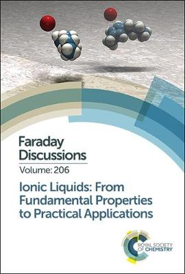 Ionic Liquids: From Fundamental Properties to Practical Applications -
