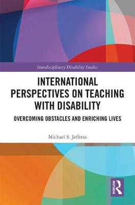 International Perspectives on Teaching with Disability - Michael S. Jeffress