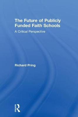 The Future of Publicly Funded Faith Schools - Richard Pring