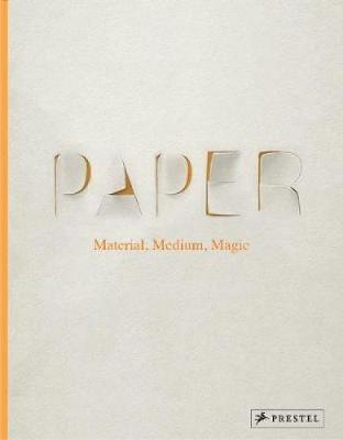 Paper: Material, Medium, Magic - Neil Holt