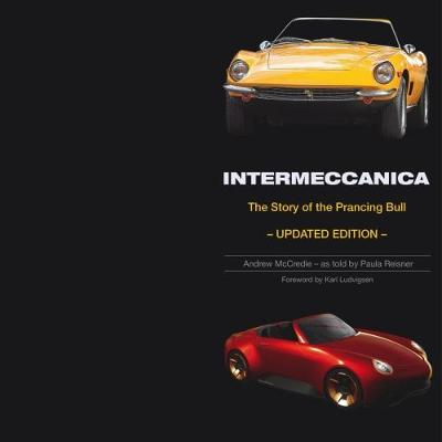 Intermeccanica - The Story of the Prancing Bull - Andrew McCredie