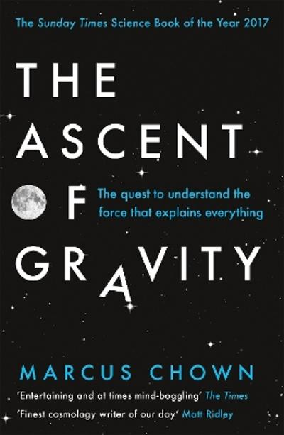The Ascent of Gravity - Marcus Chown