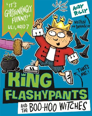 564d1dc9 King Flashypants and the Boo-Hoo Witches - Andy Riley - Paperback ...