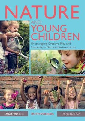 Nature and Young Children - Ruth Wilson
