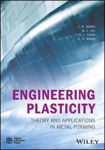 Engineering Plasticity - Z. R. Wang