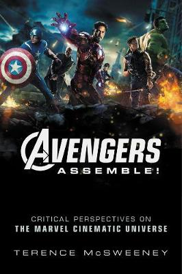 Avengers Assemble! - Terence McSweeney